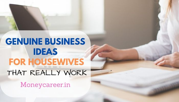 Small Scale Business Ideas for Housewives